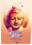 Meditation mit Substanz